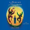 A Necklace of Raindrops: and Other Stories (Unabridged)