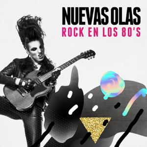 Nuevas Olas: Rock En Los 80's