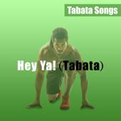 Hey Ya! (Tabata)