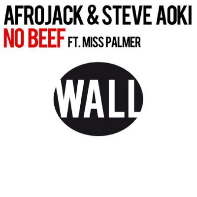 No Beef (feat. Miss Palmer) - Single - Steve Aoki
