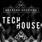 Weekend Sessions: Tech House