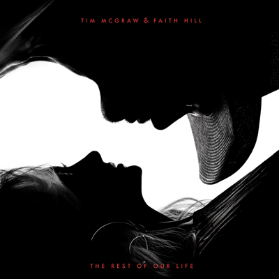 The Rest of Our Life - Tim McGraw & Faith Hill song