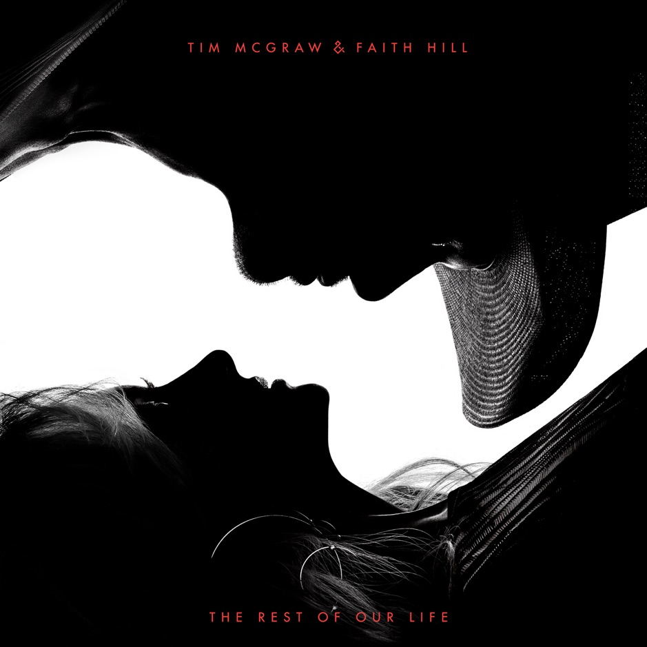 Tim McGraw & Faith Hill The Rest of Our Life Album Download