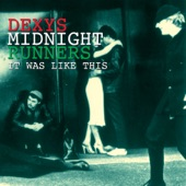 Dexys Midnight Runners - Breakin' Down the Walls of Heartache