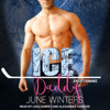 June Winters - Ice Daddy: Boston Brawlers Series, Book 2 (Unabridged) artwork