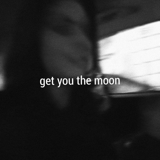 Get You the Moon (feat. Snøw) - Single