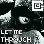 Let Me Through (feat. Dolvondo) - CG5