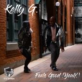 Kelly G - Feels Good (Yeah!)
