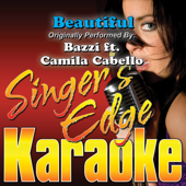 Beautiful (Originally Performed By Bazzi & Camila Cabello) [Karaoke]