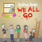 Rundown Kreeps - We All Go