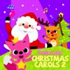 Pinkfong Christmas Carols 2 - EP - Pinkfong