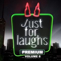Just for Laughs - Premium, Vol. 8