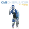 Omi - Cheerleader (Felix Jaehn Remix) [Live 2015] artwork
