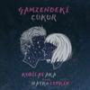 Kubilay Aka - Gamzendeki Çukur (feat. Hayko Cepkin) artwork
