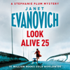 Look Alive Twenty-Five: Stephanie Plum, Book 25 (Unabridged) - Janet Evanovich