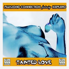 Tainted Love (Mister Gone Extended Mix)