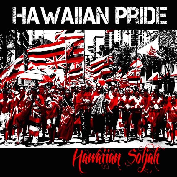 Hawaiian Pride - Hawaiian Soljah song image