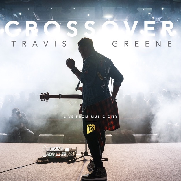 See The Light by Travis Greene