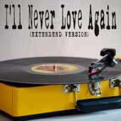[Download] I'll Never Love Again (From