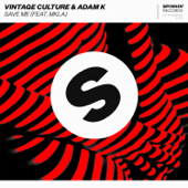Save Me (feat. MKLA) - Vintage Culture & Adam K Cover Art