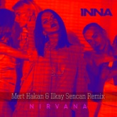 Nirvana (Mert Hakan & Ilkay Sencan Remix) - Single