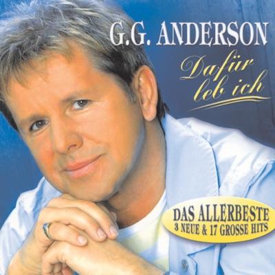 Dafür leb ich - Das Allerbeste - G.G. Anderson