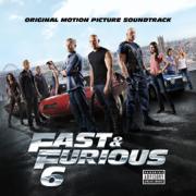 Fast & Furious 6 (Original Motion Picture Soundtrack) - Multi-interprètes