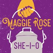 She I O-Maggie Rose
