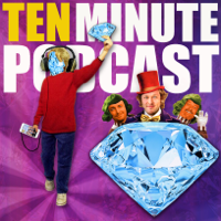 Ten Minute Podcast podcast