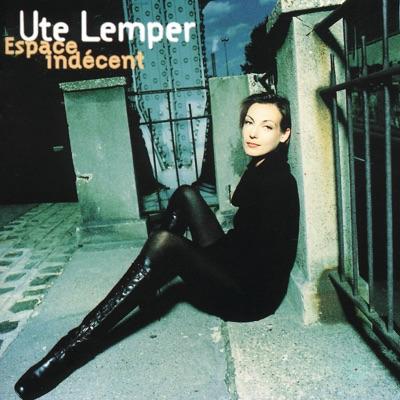 Espace indécent - Ute Lemper
