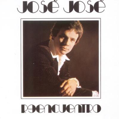 Reencuentro - José José