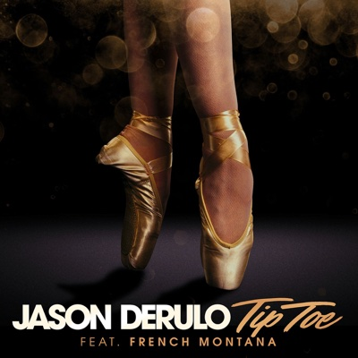 Tip Toe (feat. French Montana) - Jason Derulo song
