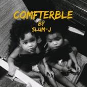 SLUM-J - Comfterble