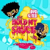 Ayo & Teo - Hold My Sauce