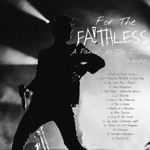 For the Faithless - A Panic! At the Disco Tribute