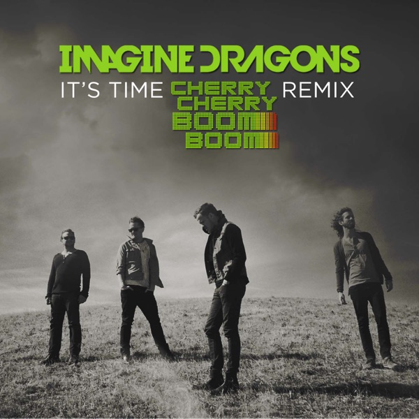 It's Time (Cherry Cherry Boom Boom Remix) - Single