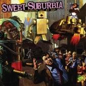 Sweet Suburbia - Living To Remain