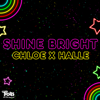 Chloe x Halle - Shine Bright (from
