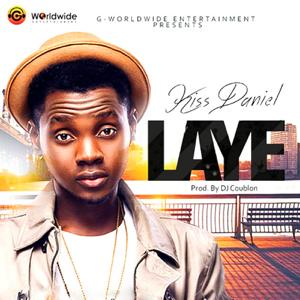 Kizz Daniel - Laye