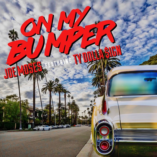 On My Bumper (feat. Ty Dolla $ign) - Single