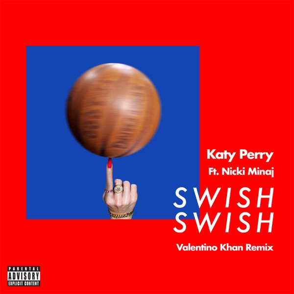 Swish Swish (Valentino Khan Remix) [feat. Nicki Minaj] - Single
