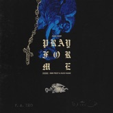 Pray For Me (feat. OMB Peezy & Gucci Mane) - Single
