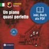 Tiziana Stillo - Un piano quasi perfetto: Compact Lernkrimis - Italienisch A1 Grafik