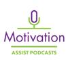 Motivation Assist Podcasts