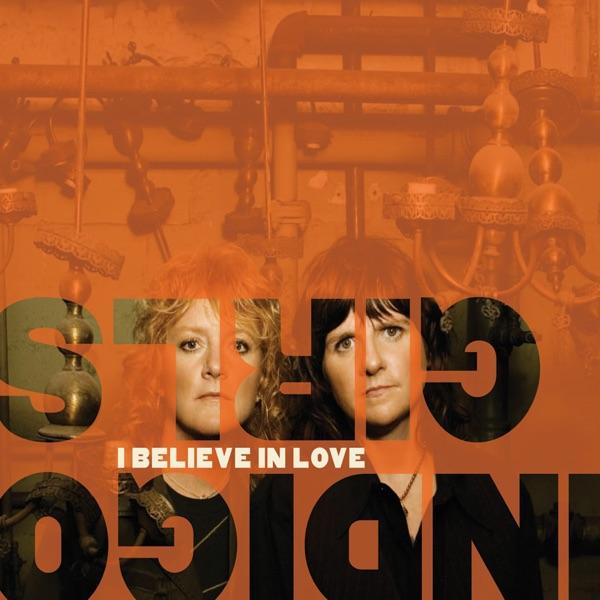 I Believe In Love - Single