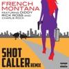 Shot Caller (Remix) [feat. Diddy, Rick Ross & Charlie Rock] - Single