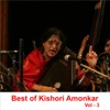 Best of Kishori Amonkar Vol 3