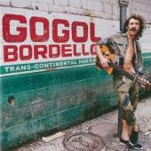 Gogol Bordello - Sun on My Side