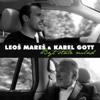 Být Stále Mlád - Leoš Mareš & Karel Gott
