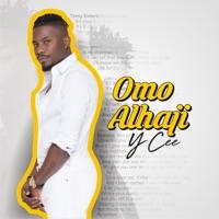 Ycee - Omo Alhaji - Single